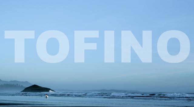 TOFINO, {OH} Victoria