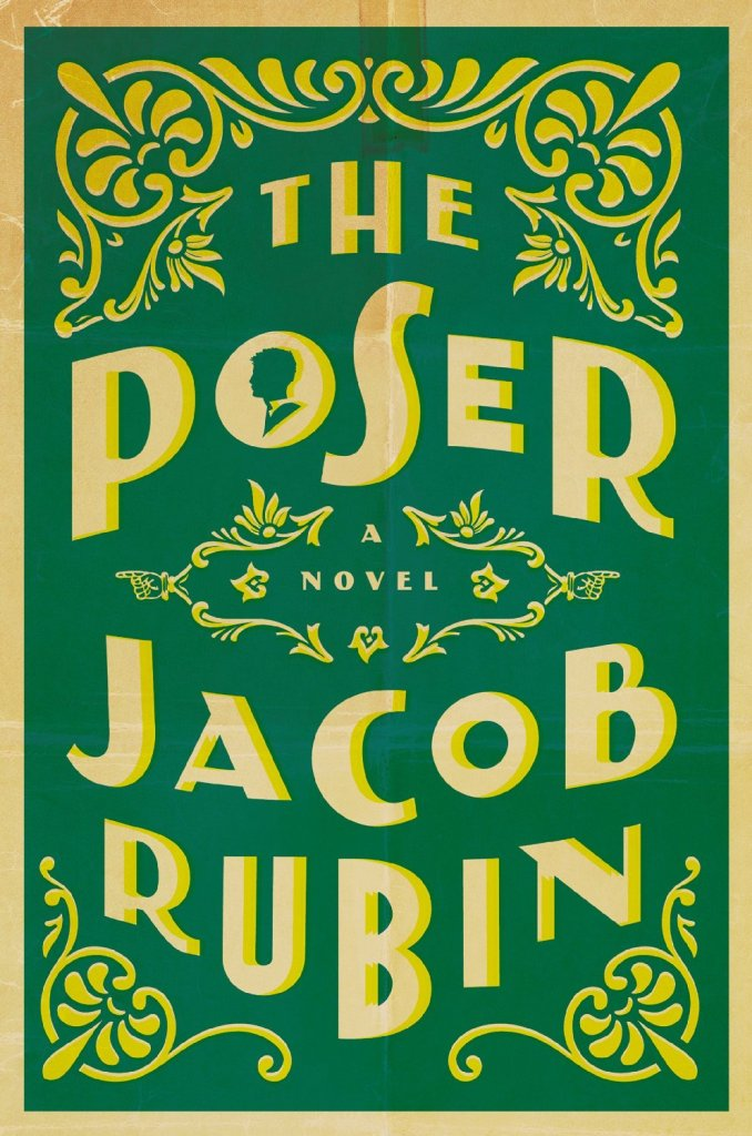 The Poser: A Novel by Jacob Ruben