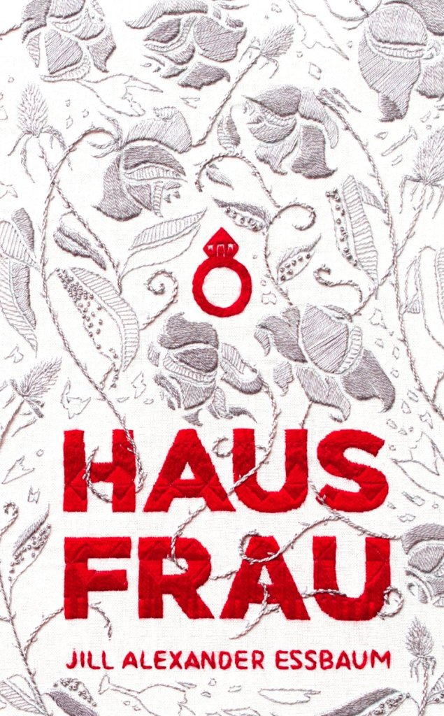 Hausfrau by Jill Alexander Essbaum, UK edition